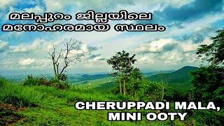 vuclip cheruppadi mala,mini ooty trip.the amazing trip.the buttifull view in malappuram