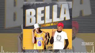 Chanda na Kay - Bella (Audio) || #ZedMusic Zambian Music 2020