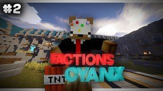 Factions Cyanx Episode 2 - FIRST IG RAID