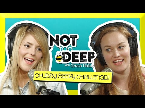 THE CHUBBY BEERY CHALLENGE ft Mamrie Hart // Grace Helbig