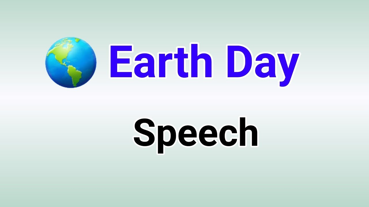 Speech on Earth Day 2021   Earth Day 2021 Theme   Essay on Earth Day 2021