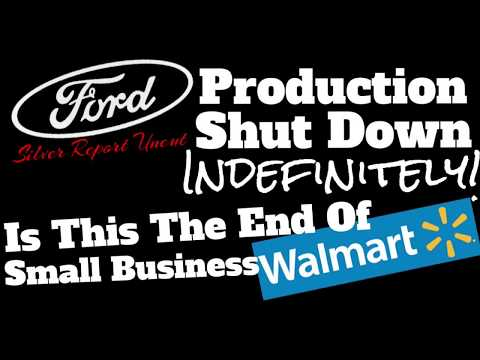 Ford Halts US Production Indefinitely Amid Falling Demand & Unsafe Workplace, End Of Small Business