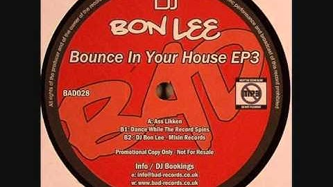 Dj Bon Lee - Dance While The Record Spins