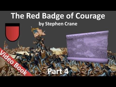 Part 4 - The Red Badge of Courage Audiobook by Stephen Crane (Chs 19-24)