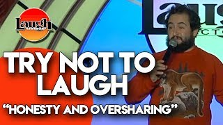 Try Not to Laugh | Honesty and Oversharing | Laugh Factory Stand Up Comedy