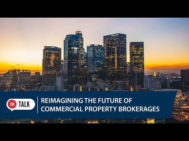 REI Talk | Reimagining the Future of Commercial Property Brokers