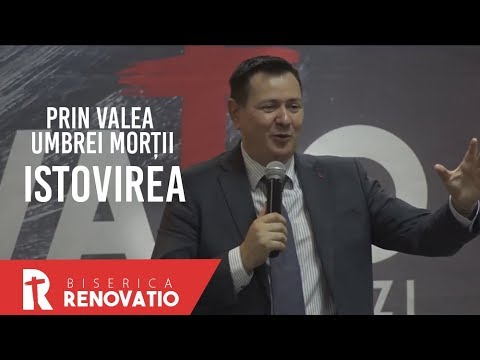 Florin Ianovici - Prin valea umbrei morții - Istovirea | BISERICA RENOVATIO
