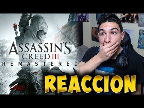 Mi REACCIÓN al TRAILER de  Assassin's Creed 3 REMASTERED - RAFITI
