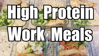 High Protein Low Carb Meals For Work!!