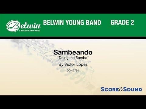 Sambeando,  Victor López – Score & Sound