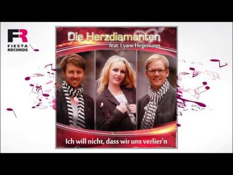 Die Herzdiamanten feat  Lyane Hegemann  Ich will nicht, dass wir uns verlier´n Hörprobe