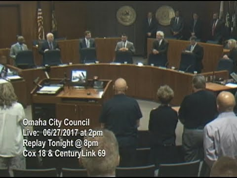 Omaha Nebraska City Council Meeting, June 27, 2017