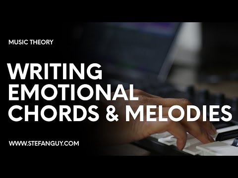 Writing EMOTIONAL Chords \u0026 Melodies