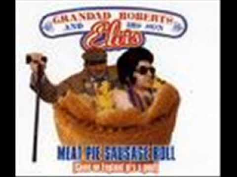 "Grandad Roberts & His Son Elvis - Meat Pie, Sausage Roll (Handbaggers 12"")"