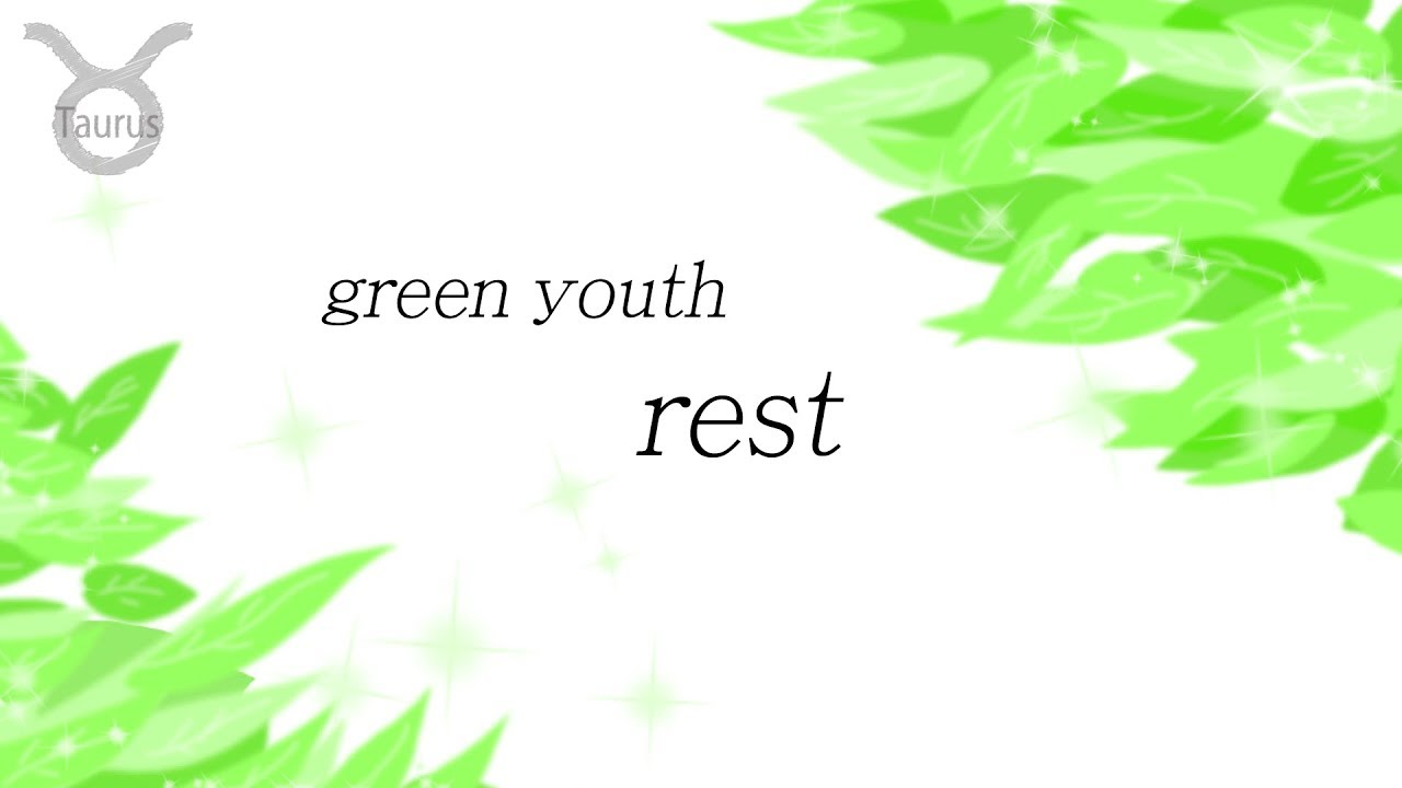 green youth - rest