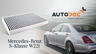 MERCEDES-BENZ S W221 salona filtrs nomaiņa   Autodoc