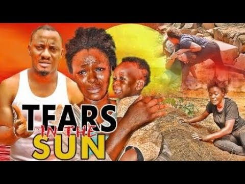 TEARS IN THE SUN 1 (REGINAL DANIELS) - LATEST 2017 NIGERIAN NOLLYWOOD MOVIES