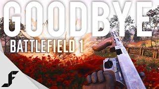 Goodbye Battlefield 1