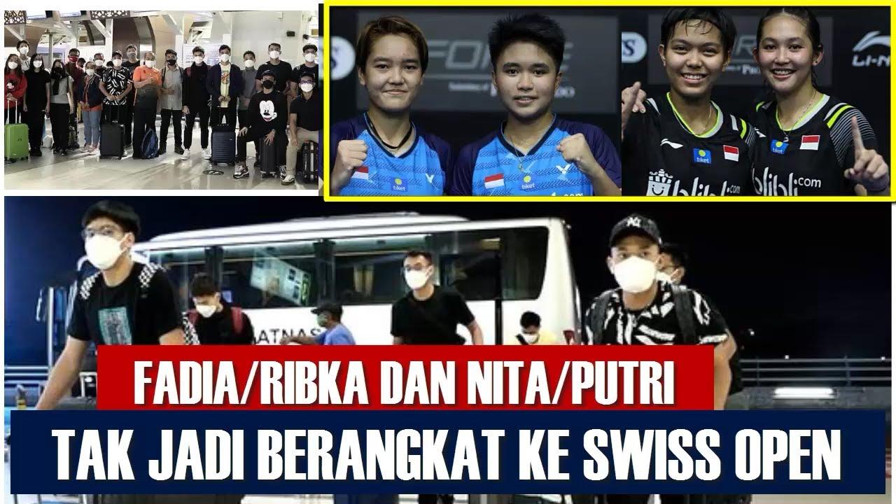 TANPA GANDA PUTRI (FADIA/RIBKA & NITA/PUTRI) TIM INDONESIA BERANGKAT KE SWISS OPEN 2021