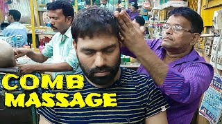 COMB Head massage with neck cracking by Sarwan.