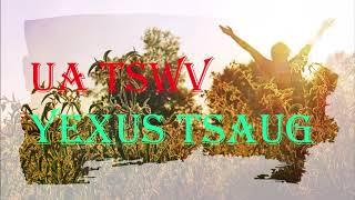 Cover for Ua Tswv Yexus Tsaug by Jessica Vang