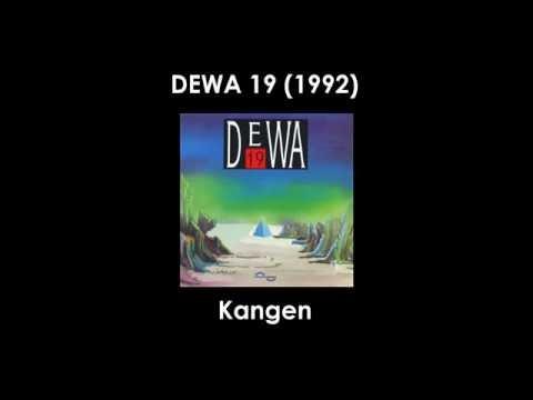 Dewa 19  Kangen Lirik