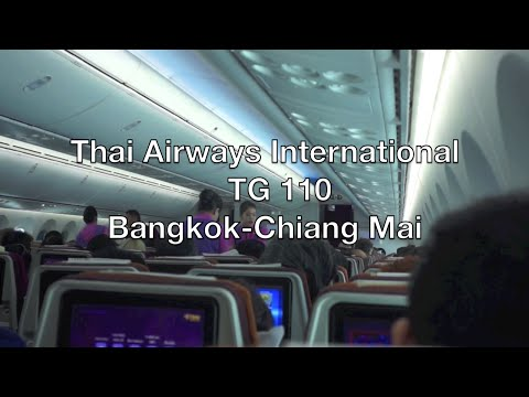 Thai Airways Boeing 787-8 Dreamliner Flight Report: TG 110 Bangkok to Chiang Mai