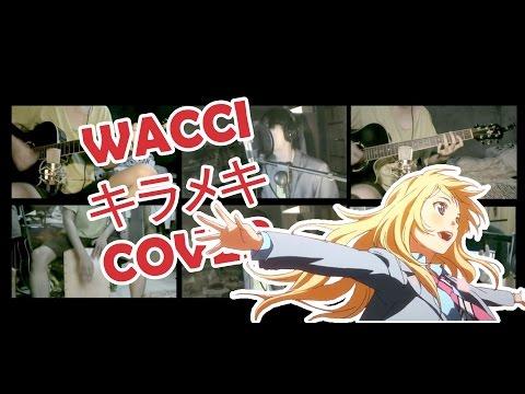WACCI - キラメキ (COVER)