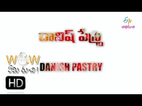 Wow Emi Ruchi - danish pastry & hollander sauce + croissant - 19th August 2016 – Full Episode