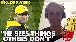Dortmund Fan View | 'He Sees Things Others Don't!' | Klopp Week