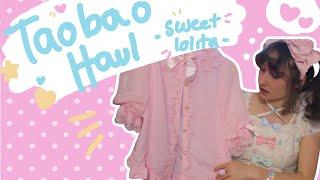 Taobao Haul 💖 Sweet Lolita Fashion