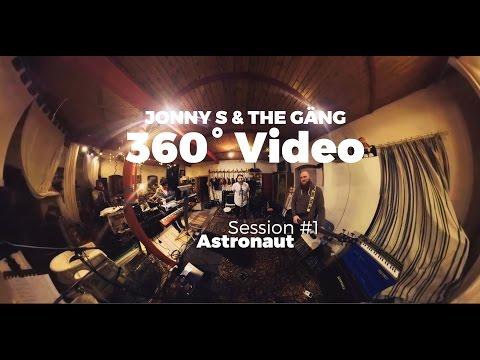 Jonny S & The Gäng - Astronaut (360° Video)