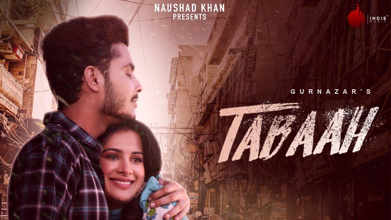 Tabaah - Official Music Video | Gurnazar ft Khan Saab |Sara Gurpal | Indie Music Label