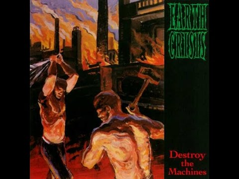 Earth Crisis - Destroy the Machines (full album/disco completo) lyrics/subtitulado