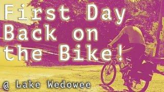 First Day Back on Bike (Lake Wedowee)