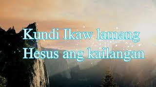 Wala ng Iba sa Puso ko't Isipan with Lyrics