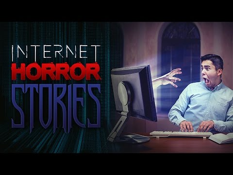 Horrifying Deep Web Internet Horror Stories