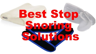 Best Stop Snoring Solutions That Work