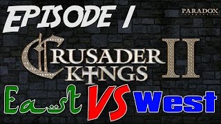 Let's Play Multiplayer Crusader Kings 2: East VS West - Ep. 1 by TheRAGTeam