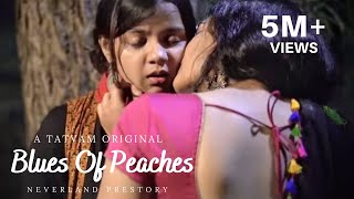 Blues Of Peaches | LGBT | Prestory short film | Neverland