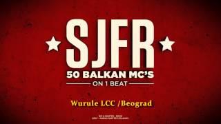 50 BALKAN MCs - SJFR (Cypher 2015)