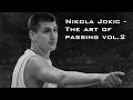 Nikola Jokic - The art of passing Vol.2