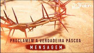 PROCLAMEM A VERDADEIRA PASCOA - Exodo 12:1-14 (04/04/2021) | Rev. Ricardo Porto
