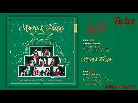 "[Audio] TWICE(트와이스) _ ""Heart Shaker"" & ""Merry & Happy"" Album M/V"