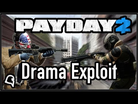 Drama Exploit (Fade 2.0) [Mechanic/Guide] [Payday 2]