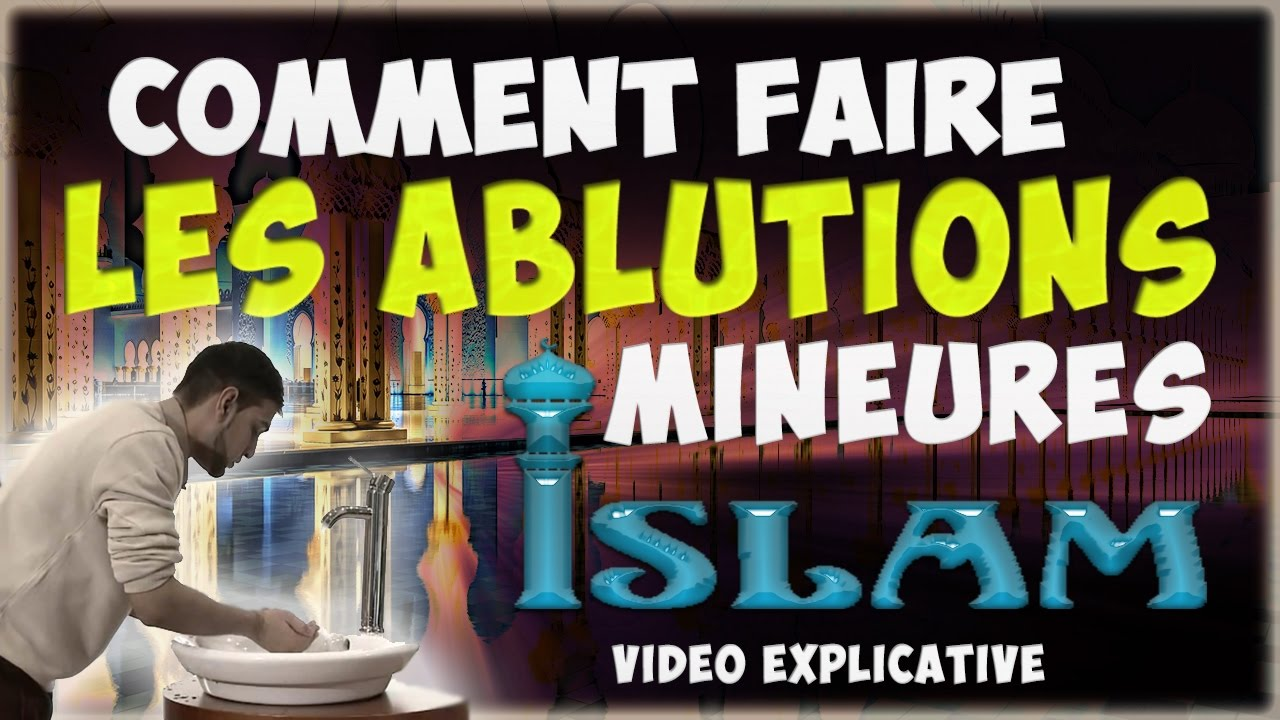 Comment faire les ablutions woudou avant la pri re for Comment priere a l exterieur islam