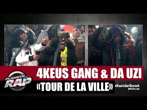 [Exclu] 4Keus Gang 'Tour de la ville' ft DA Uzi #PlanèteRap