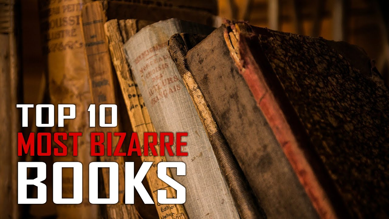 Top 10 Creepiest And Most Bizarre Books Ever Written Youtube