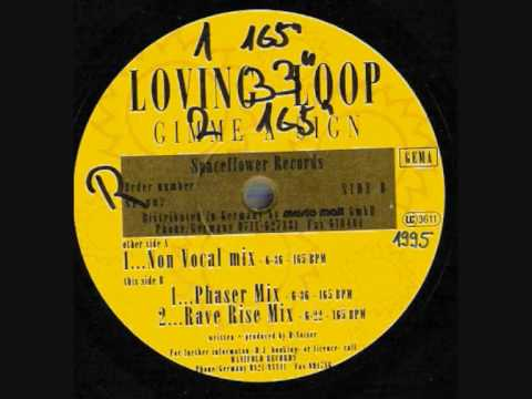 Loving Loop - Gimme A Sign
