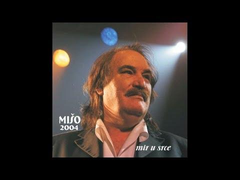 Miso Kovac Svim Mojim Divnim Zenama Official Audio 2004 Youtube